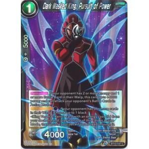 Dark Masked King, Pursuit of Power