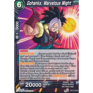 Gohanks, Marvelous Might